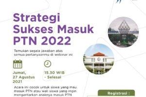 Webinar Sukses Masuk PTN 2022